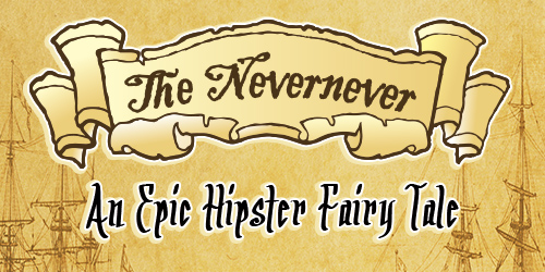 The Nevernever™